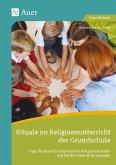 Rituale im Religionsunterricht der Grundschule