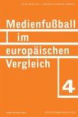 Medienfussball im europäischen Vergleich