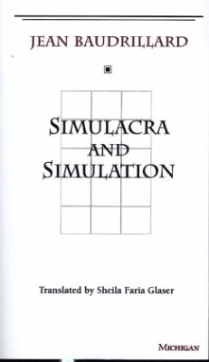 Simulacra and Simulation - Baudrillard, Jean