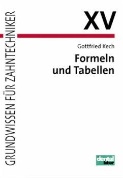 Formeln und Tabellen - Kech, Gottfried