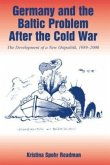 Germany and the Baltic Problem After the Cold War