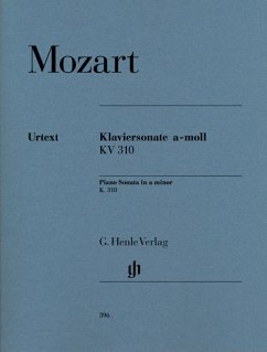 Klaviersonate a-moll KV 310 (300d) - Mozart, Wolfgang Amadeus - Klaviersonate a-moll KV 310 (300d)