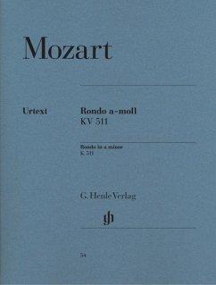 Rondo a-moll KV 511 - Mozart, Wolfgang Amadeus - Rondo a-moll KV 511