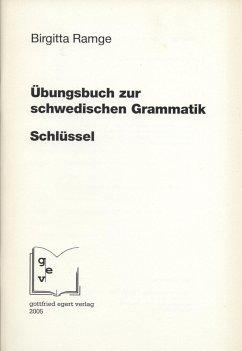 Schlüssel zum Übungsbuch zur schwedischen Grammatik