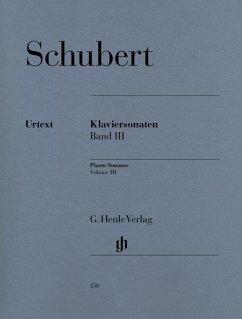 Klaviersonaten Band III (Frühe und unvollendete Sonaten) - Schubert, Franz - Klaviersonaten, Band III (Frühe und unvollendete Sonaten)