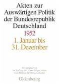Akten zur Auswärtigen Politik der Bundesrepublik Deutschland 1952