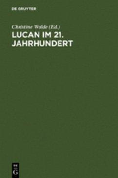 Lucan im 21. Jahrhundert