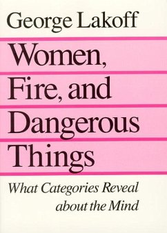 Women, Fire and Dangerous Things - Lakoff, George