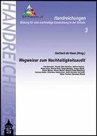 Wegweiser zum Nachhaltigkeitsaudit - de Haan, Gerhard (Hrsg.)