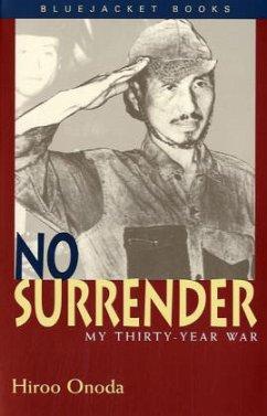 No Surrender - Onoda, Hiroo