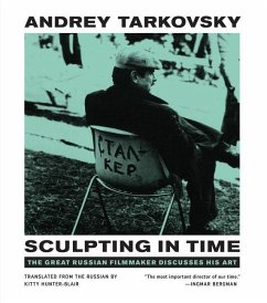 Sculpting in Time - Tarkovsky, Andrey