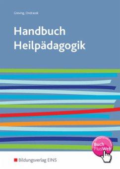 Handbuch Heilpädagogik - Greving, Heinrich;Ondracek, Petr