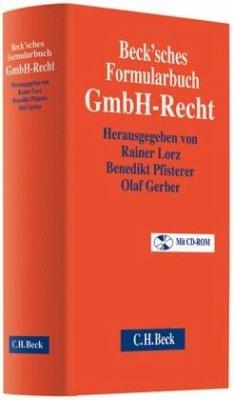 Beck'sches Formularbuch GmbH-Recht, m. CD-ROM - Lorz, Rainer / Pfisterer, Benedikt (Hrsg.)