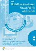 Grundkurs Rechnungswesen - belegorientiert, Modellunternehmen A&S GmbH