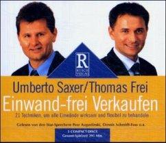 Einwand-frei Verkaufen, 5 Audio-CDs - Saxer, Umberto; Frei, Thomas