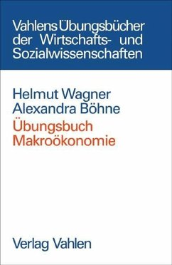 Übungsbuch Makroökonomie - Wagner, Helmut; Böhne, Alexandra