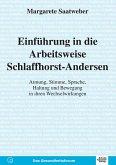 Einführung in die Arbeitsweise Schlaffhorst-Andersen