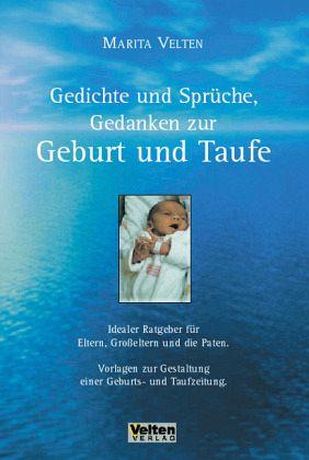 Gedichte Und Sprüche Gedanken Zur Geburt Und Taufe
