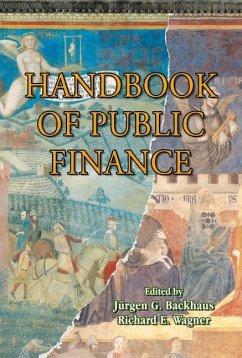 Handbook of Public Finance - Backhaus, J. / Wagner, Richard E. (eds.)
