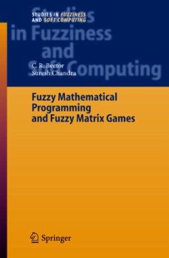Fuzzy Mathematical Programming and Fuzzy Matrix Games - Bector, C. R.;Chandra, Suresh