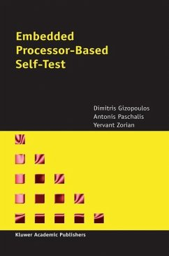 Embedded Processor-Based Self-Test - Gizopoulos, Dimitris; Paschalis, A.; Zorian, Yervant