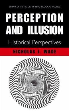 Perception and Illusion - Wade, N.J.