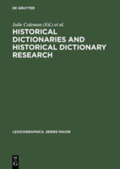 Historical Dictionaries and Historical Dictionary Research