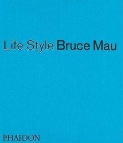 Life Style - Mau, Bruce