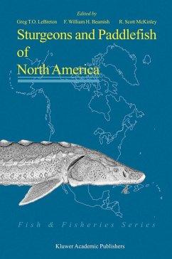 Sturgeons and Paddlefish of North America - LeBreton, Greg T.O. / Beamish, F. William H. / McKinley, R. Scott (eds.)
