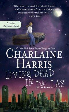 Living Dead in Dallas - Harris, Charlaine