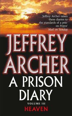 A Prison Diary Volume III - Archer, Jeffrey