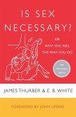 Is Sex Necessary?