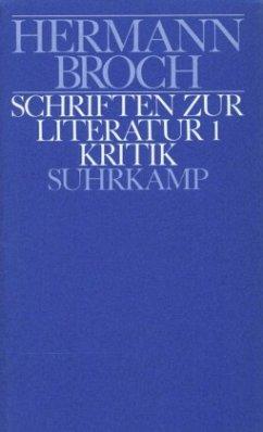 Schriften zur Literatur / Kommentierte Werkausgabe, 13 Bde. in 17 Tl.-Bdn. Bd.9/1, Tl.1 - Broch, Hermann