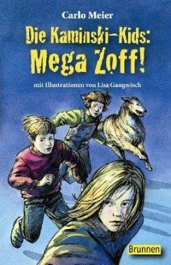 Die Kaminski-Kids. Mega Zoff! - Meier, Carlo