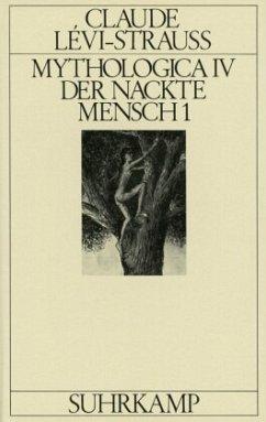 Mythologica IV - Lévi-Strauss, Claude