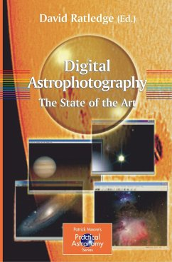 Digital Astrophotography: The State of the Art - Ratledge, David (ed.)