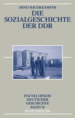 Die Sozialgeschichte der DDR - Bauerkämper, Arnd