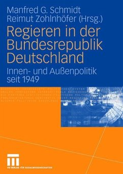Regieren in der Bundesrepublik Deutschland - Schmidt, Manfred G. / Zohlnhöfer, Reimut (Hgg.)