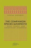 The Companion Species Manifesto