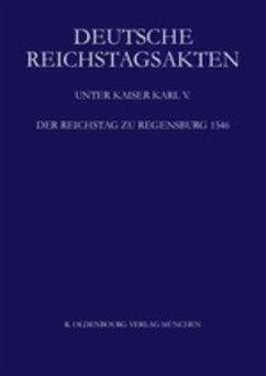 Deutsche Reichstagsakten unter Kaiser Karl V - Aulinger, Rosemarie (Bearb.)