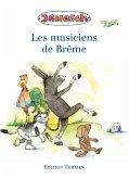 Die Bremer Stadtmusikanten. Französische Ausgabe