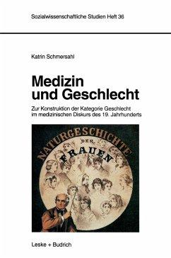 Medizin und Geschlecht - Schmersahl, Katrin