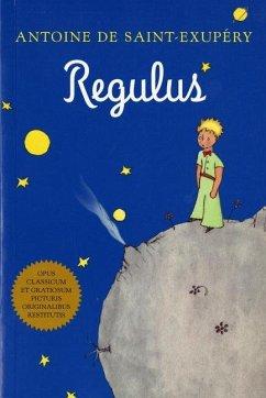 Regulus (Latin) - Saint-Exupery, Antoine de