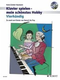 Klavier spielen, mein schönstes Hobby - Vierhändig, m. Audio-CD