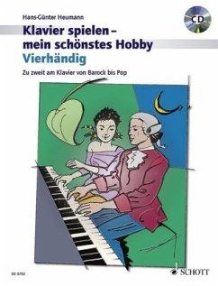 Klavierspielen, mein schönstes Hobby, Vierhändig, m. Audio-CD