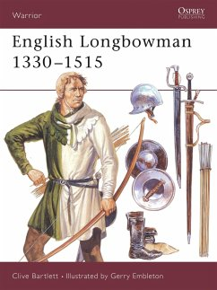 The English Longbowman, 1330-1515 - Bartlett, Clive