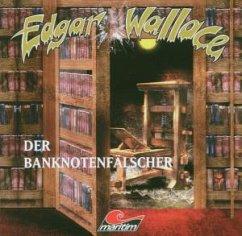 Der Banknotenfälscher, 1 Audio-CD / Edgar Wallace, Editionsausgabe, Audio-CDs Tl.4