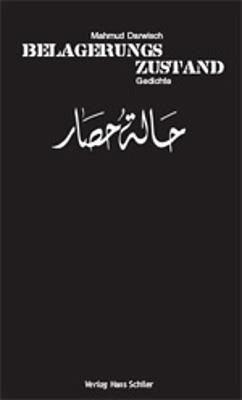 Belagerungszustand - Darwisch, Mahmud