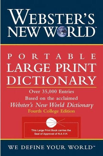 webster 39 s new world portable large print dictionary. Black Bedroom Furniture Sets. Home Design Ideas