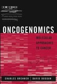 Oncogenomics: Molecular Approaches to Cancer